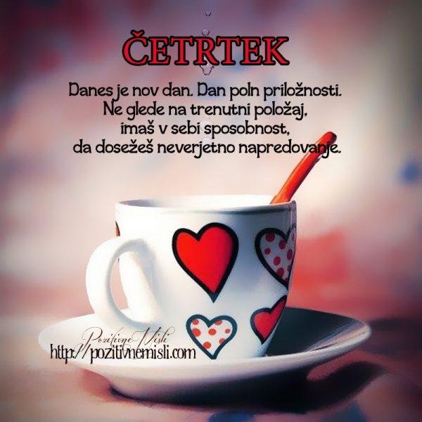 ČETRTEK - Danes je nov dan