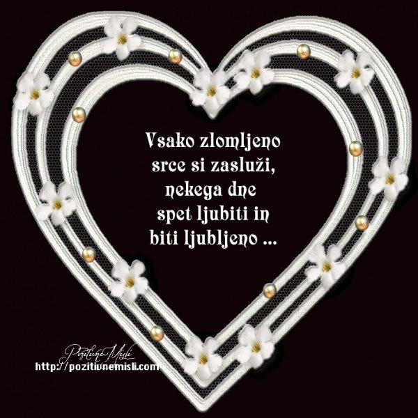 Vsako zlomljeno srce spet ljubiti - Misli o ljubezni