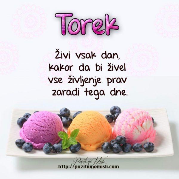 TOREK - Živi vsak dan, ...