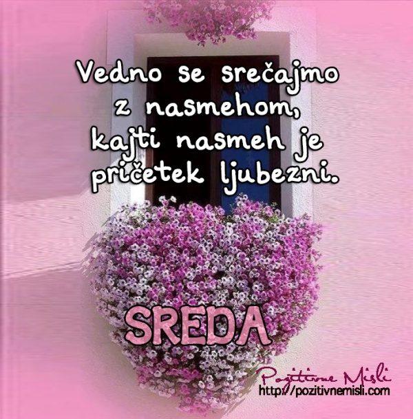 SREDA - Vedno se srečajmo z nasmehom, kajti nasmeh je pričetek ljubezni