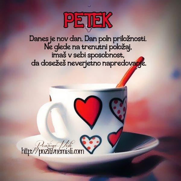 PETEK - Danes je nov dan