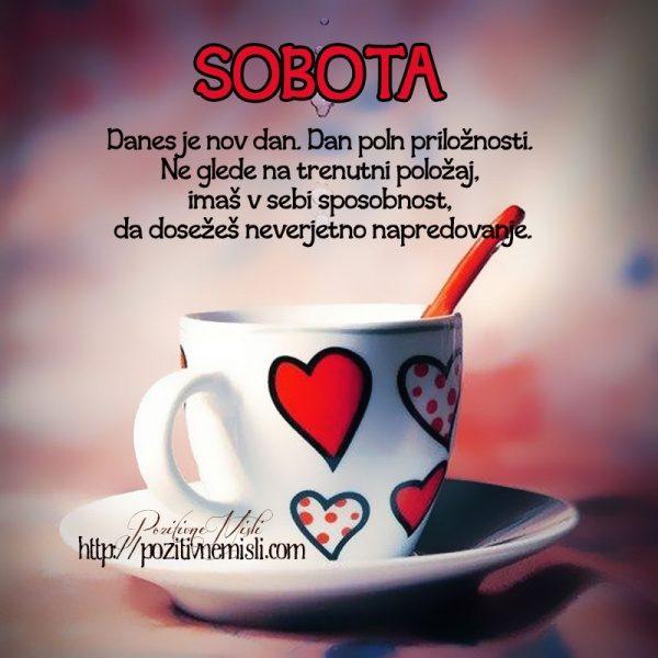 SOBOTA - Danes je nov dan