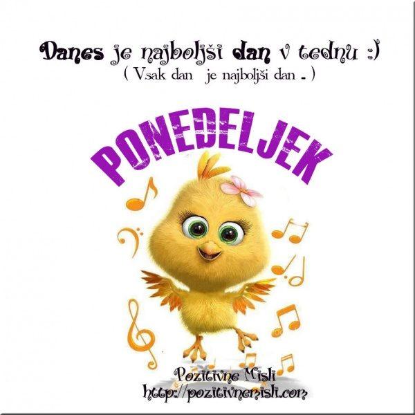 PONEDELJEK - Danes je najboljši dan v tednu ...