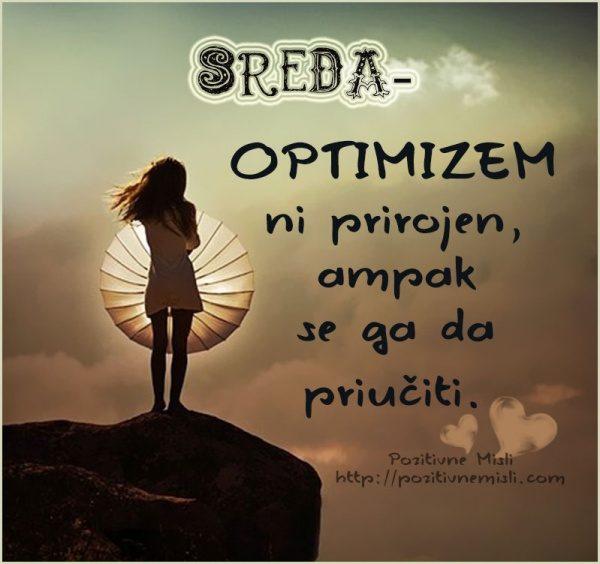 Sreda - optimizem ni prirojen ampak se ga da priučiti.