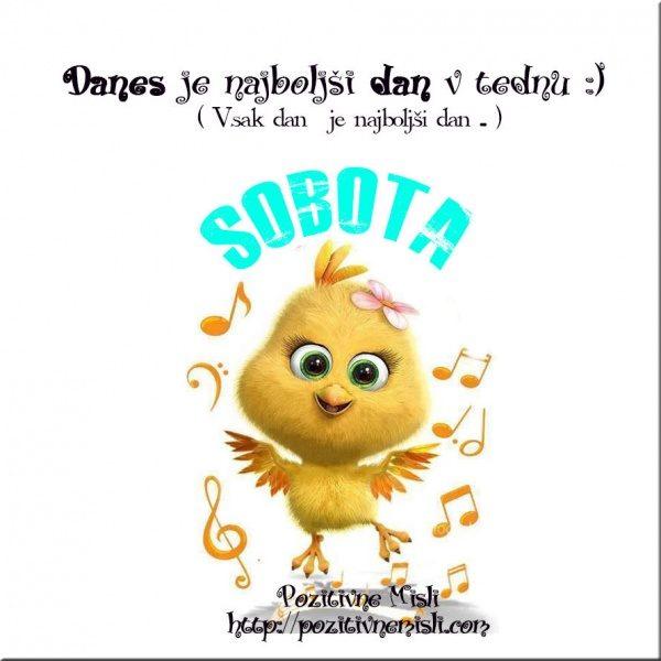 SOBOTA - Danes je najboljši dan v tednu