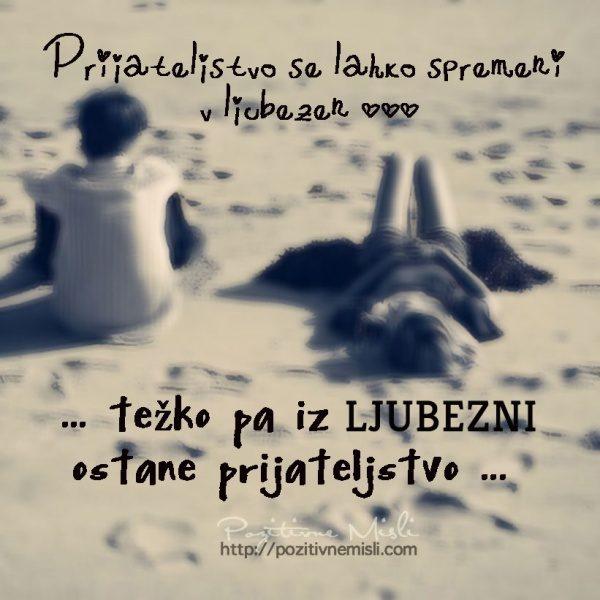 Prijateljstvo se lahko spremeni v ljubezen ...