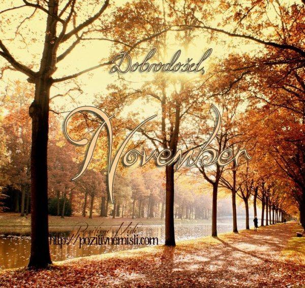 November, dobrodošel ...