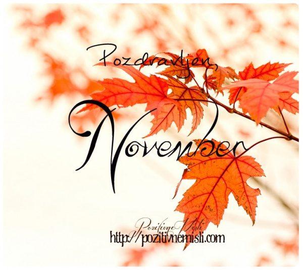 Dobrodošel, november!