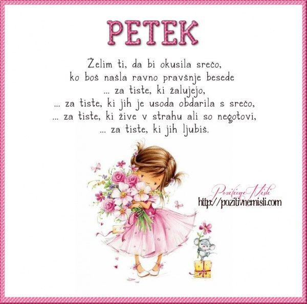 PETEK - Želim ti, da bi okusila srečo