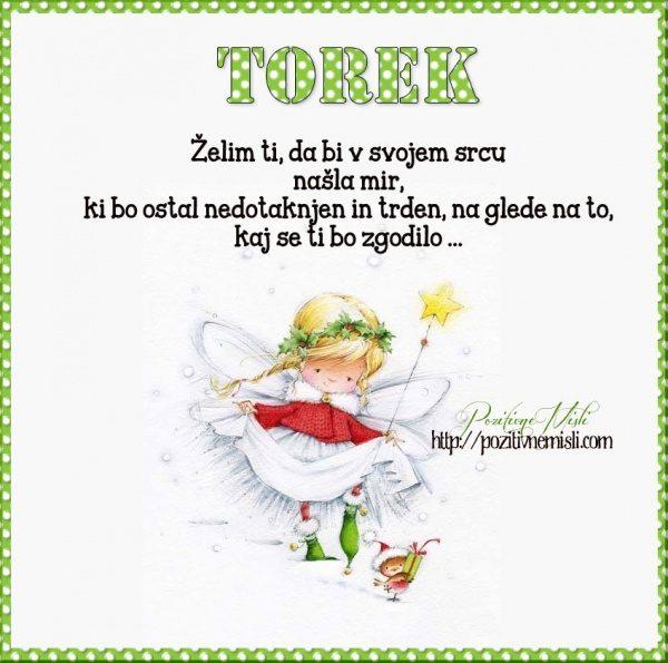 TOREK- Želim ti, da bi v svojem srcu našla mir, ki bo ostal nedotaknjen in trden
