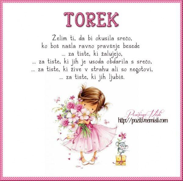 TOREK - Želim ti, da bi okusila srečo