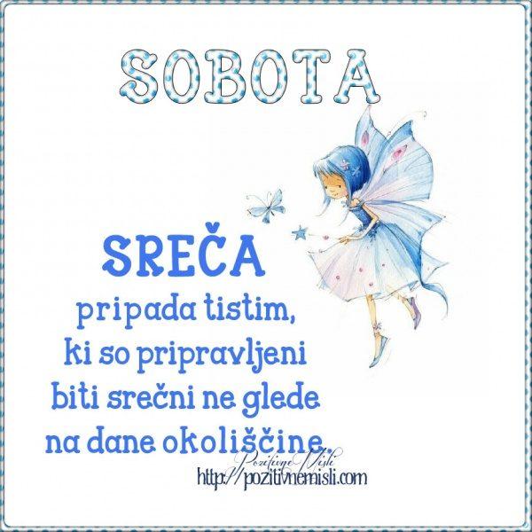 SOBOTA - Sreča pripada tistim
