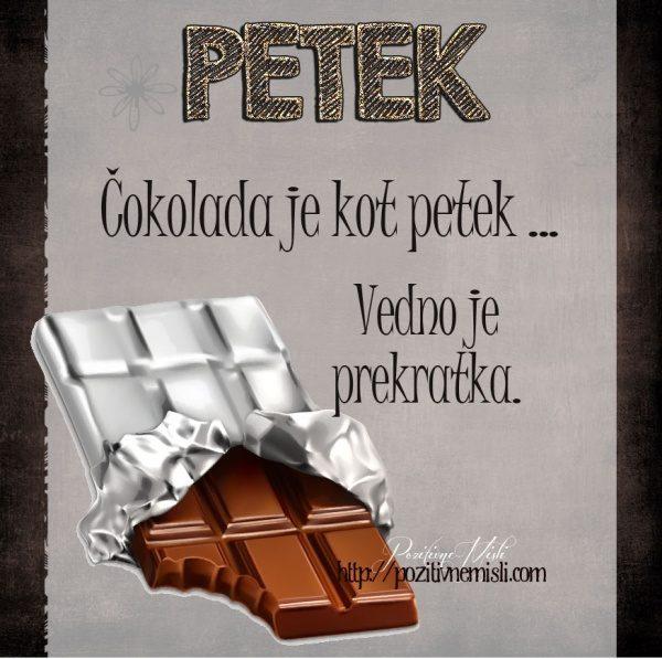 PETEK - Čokolada je kot petek vedno je prekretka ...