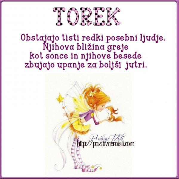 TOREK - Obstajajo tisti redki posebni ljudje