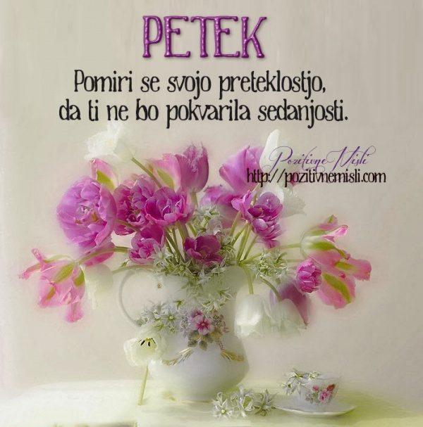 PETEK - Pomiri se svojo preteklostjo