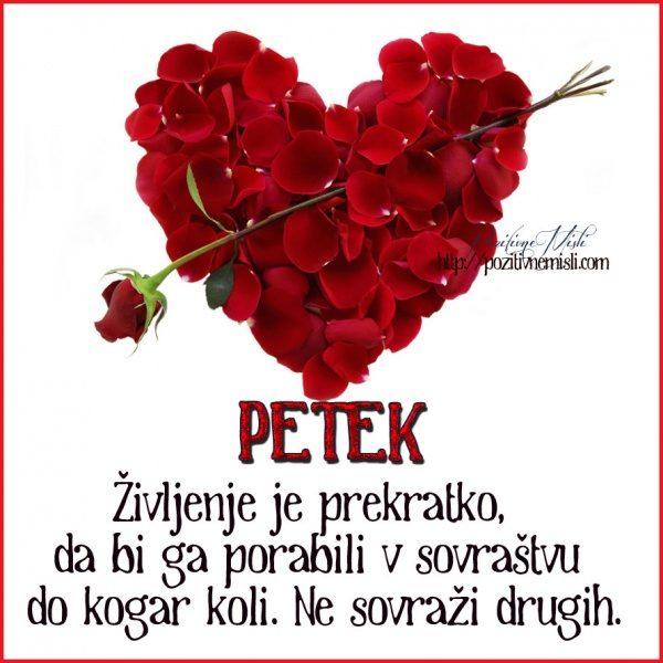 PETEK - Življenje je prekratko