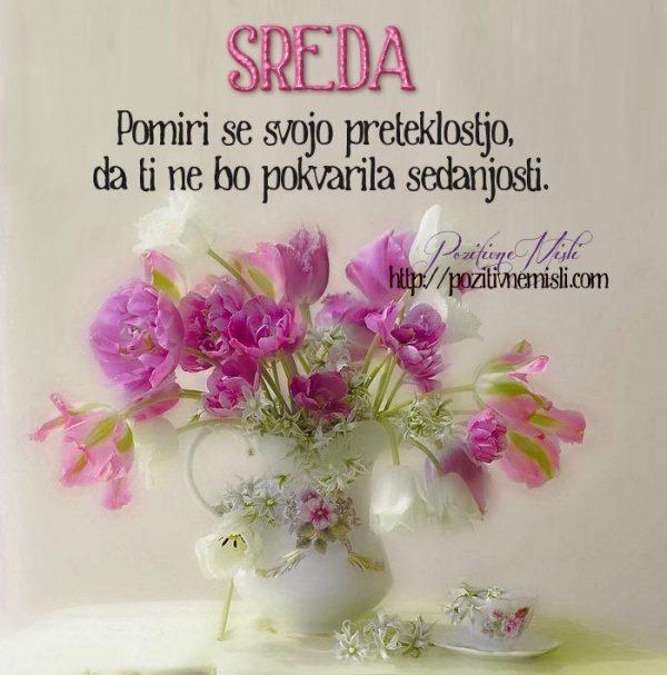 SREDA - Pomiri se svojo preteklostjo ...