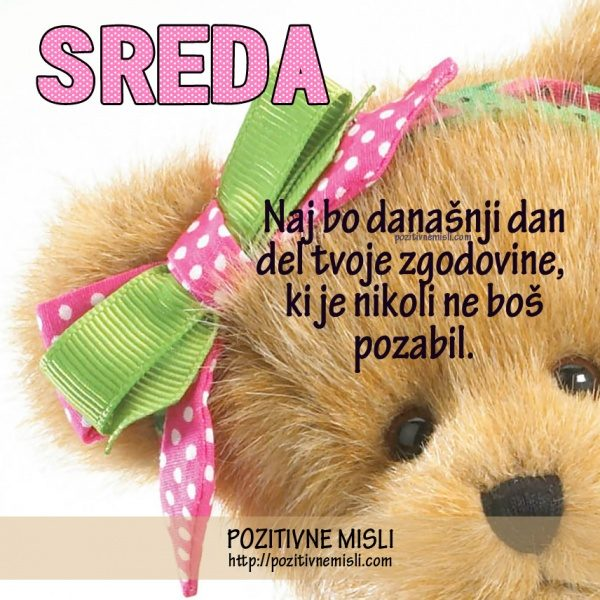 SREDA  - Naj bo današnji dan  ...