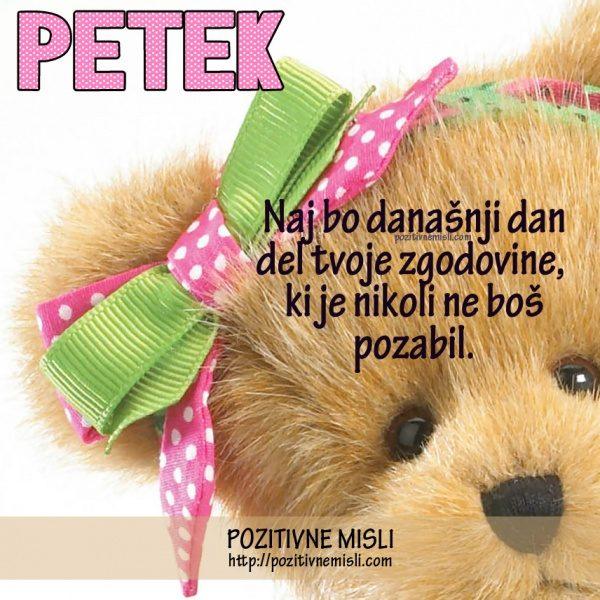 PETEK - Naj bo današnji dan