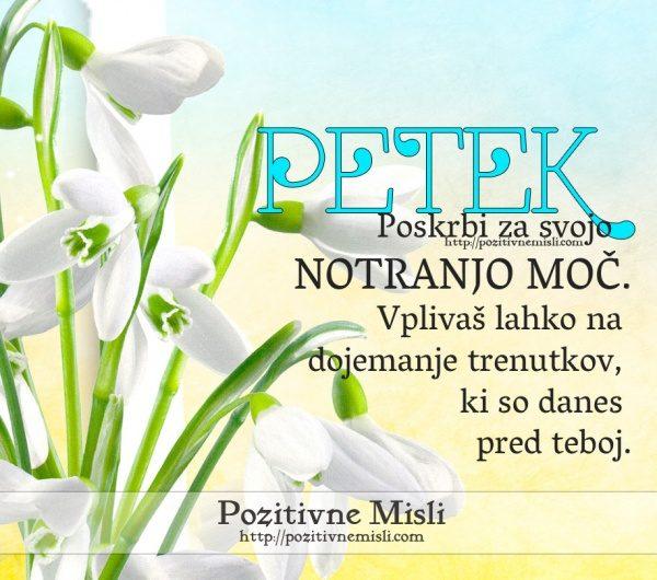 PETEK - Poskrbi za svojo notranjo moč ...