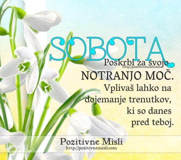 SOBOTA - Poskrbi za svojo notranjo moč