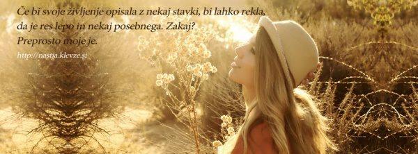 Misli o življenju - Moje življenje je res lepo