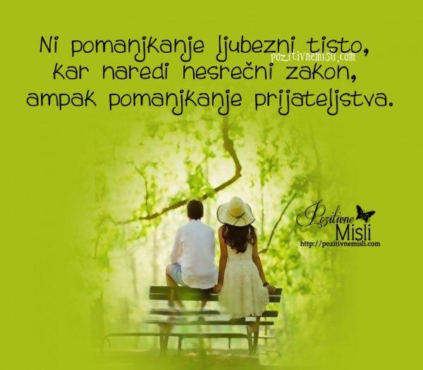 Ni pomanjkanje ljubezni tisto, kar naredi nesrečni zakon, ampak pomanjkanje ...