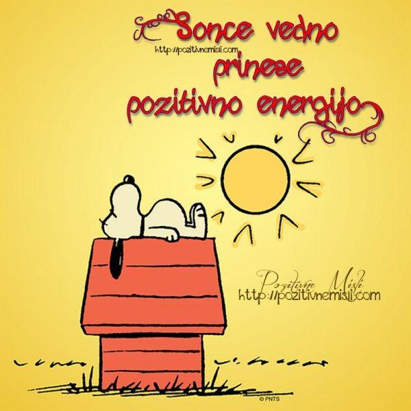 Sonce vedno prinese pozitivno energijo.