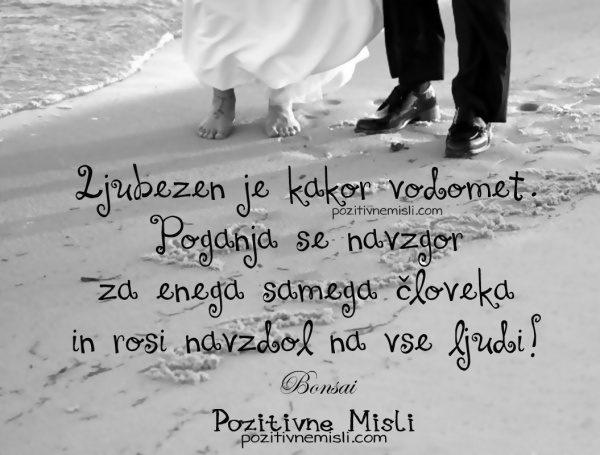 Ljubezen je kakor vodomet ...