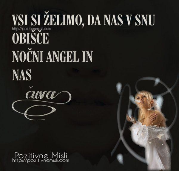 Vsi si želimo, da nas v snu obišče nočni angel in nas čuva