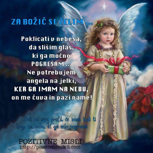 Za božič si želim ... Poklicati v nebesa, da slišim glas, ki ga močno pogrešam .
