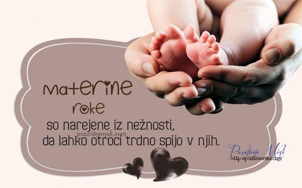 Materine roke so narejene iz nežnosti