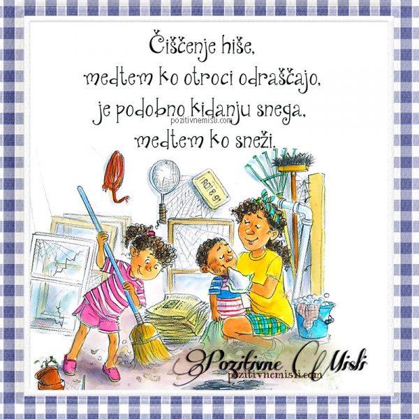 Čiščenje hiše, medtem ko otroci odraščajo