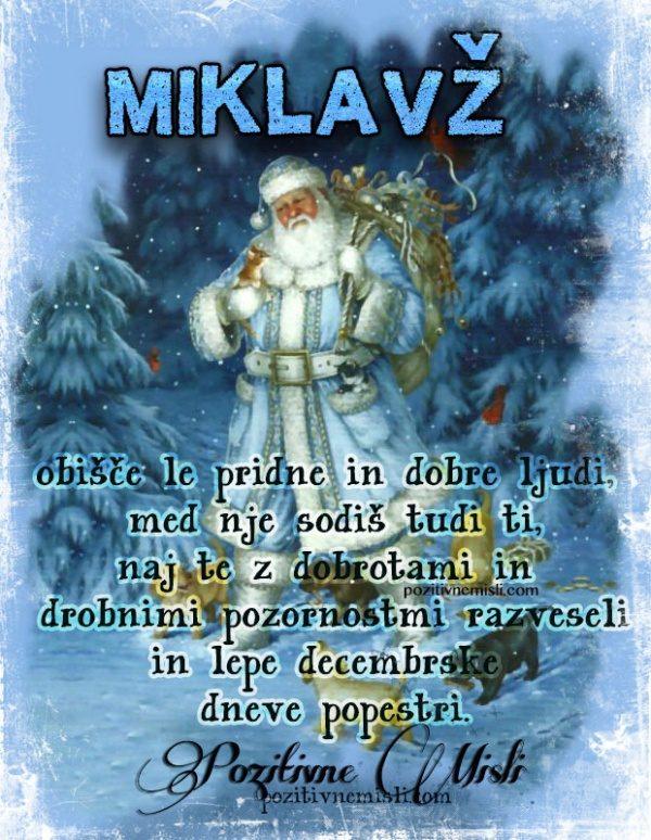 Miklavž obišče le pridne in dobre ljudi, med katere sodiš tudi ti, naj te ...