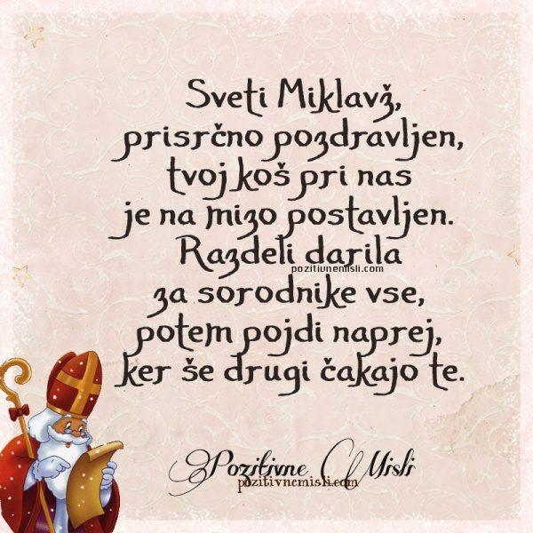 Sveti Miklavž, prisrčno pozdravljen, tvoj koš pri nas je na mizo postavljen.