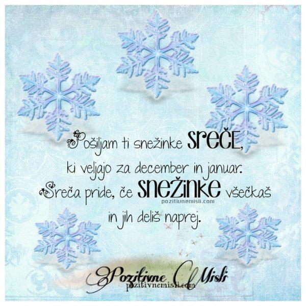Lepe misli o sreči - Pošiljam ti snežinke sreče