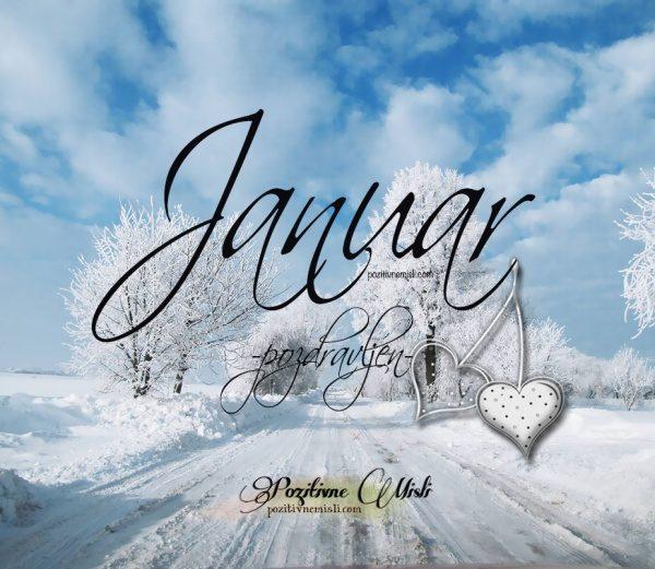 Januar -  mesec pozdravljen