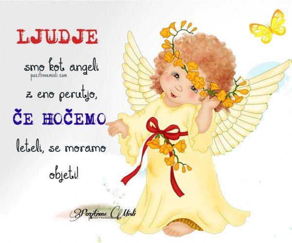 Ljudje smo kot angeli z eno perutjo - Misli o angelih