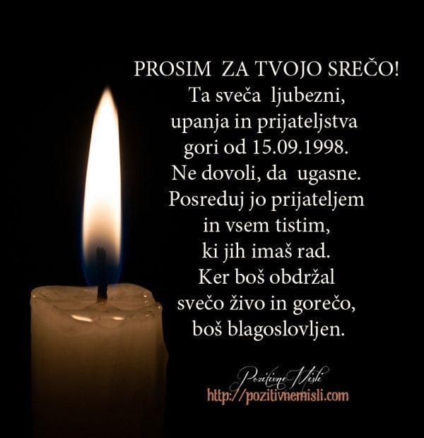 Prosim za tvojo srečo!  Ta sveča  ljubezni