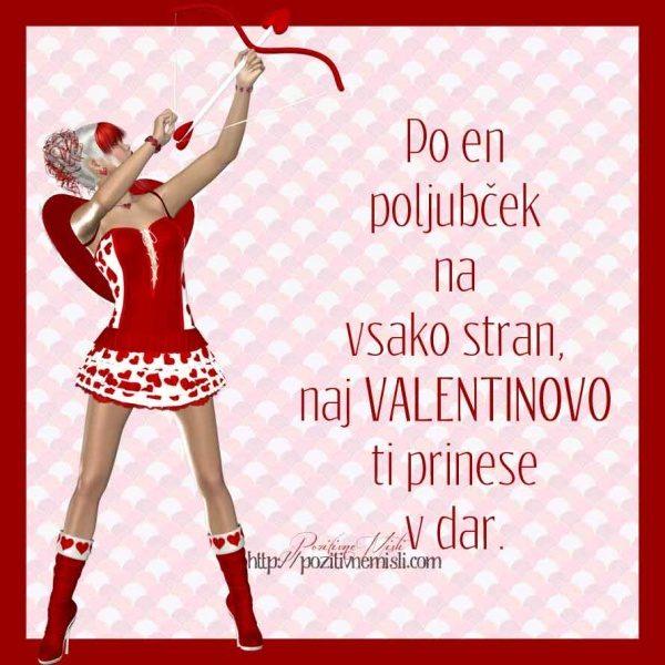 Po en poljubček na vsako stran, naj Valentinovo ti prinese v dar