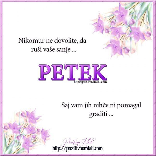 PETEK - Nikomur ne dovolite
