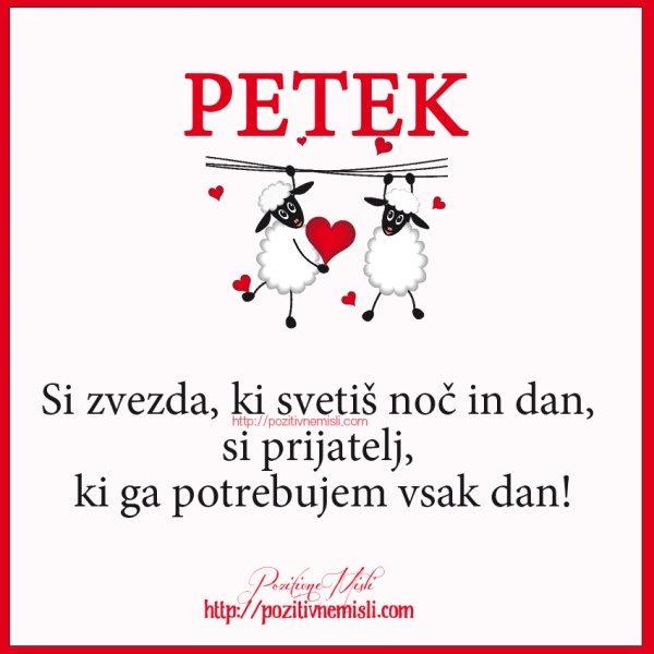 PETEK  - Si zvezda, ki svetiš noč