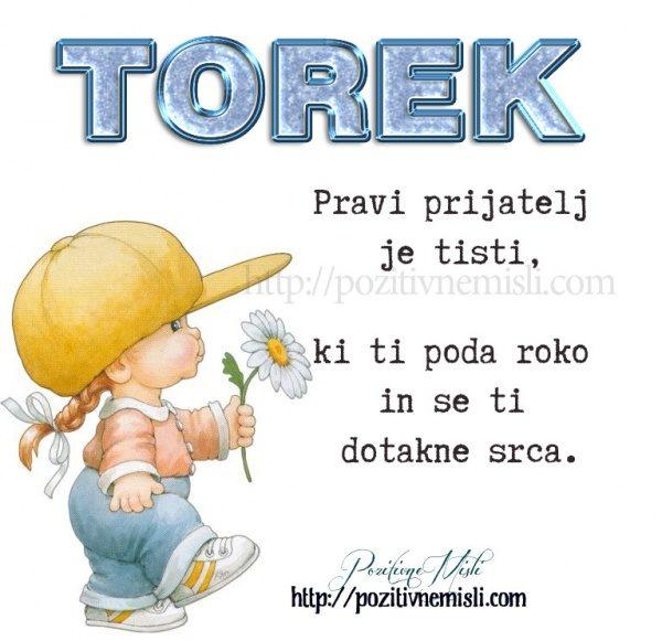TOREK - Pravi prijatelj je tisti