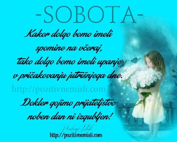 SOBOTA - Kakor dolgo bomo imeli spomine