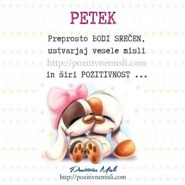 PETEK - Preprosto BODI SREČEN ...