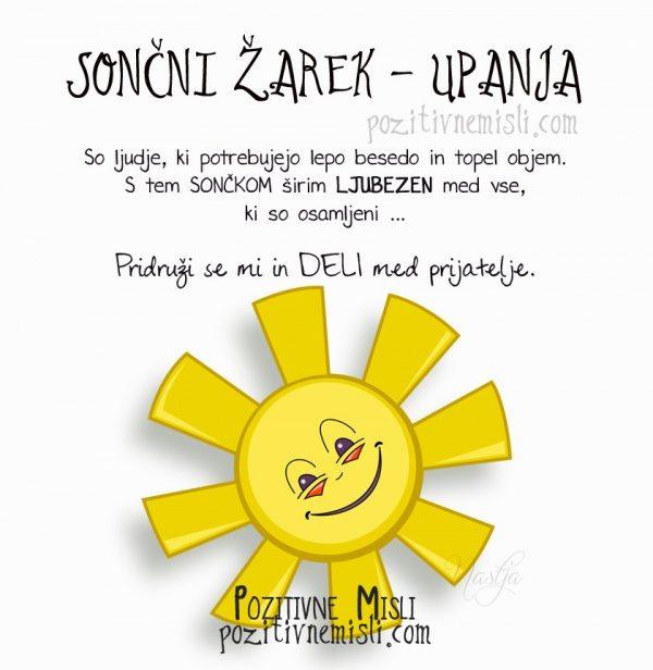 Sončni žarek upanja - So ljudje, ki potrebujejo lepo besedo in topel objem. S te
