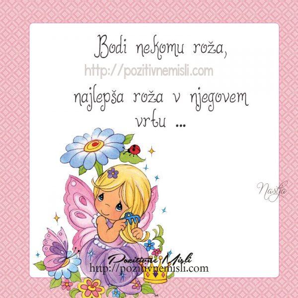 Bodi nekomu roža, najlepša roža v njegovem vrtu