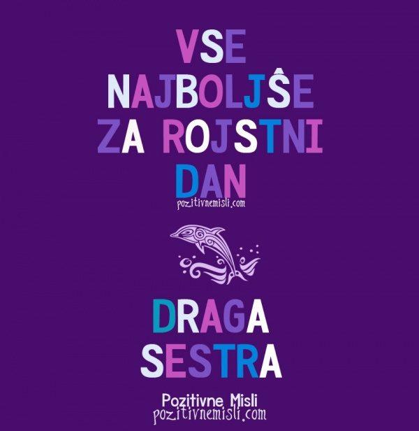 DRAGA SESTRA - Vse najboljše za rojstni dan