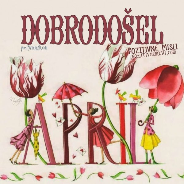 APRIL - dobrodošel
