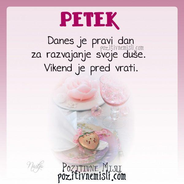 PETEK-  Danes je pravi dan za razvajanje svoje duše.  Vikend je pred vrati